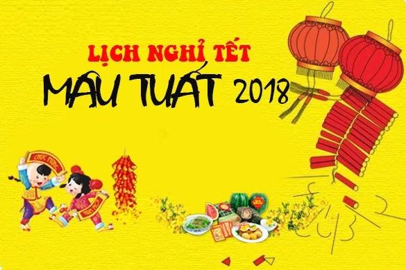 Thông báo lịch nghỉ Tết Nguyên Đán Mậu Tuất 2018
